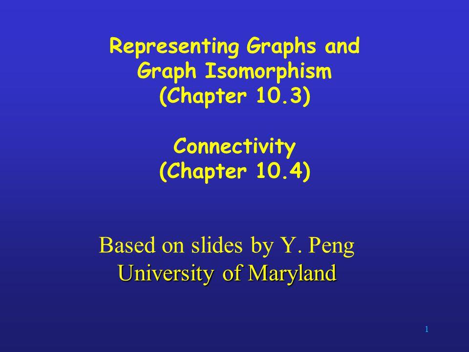 Based on slides by Y. Peng University of Maryland