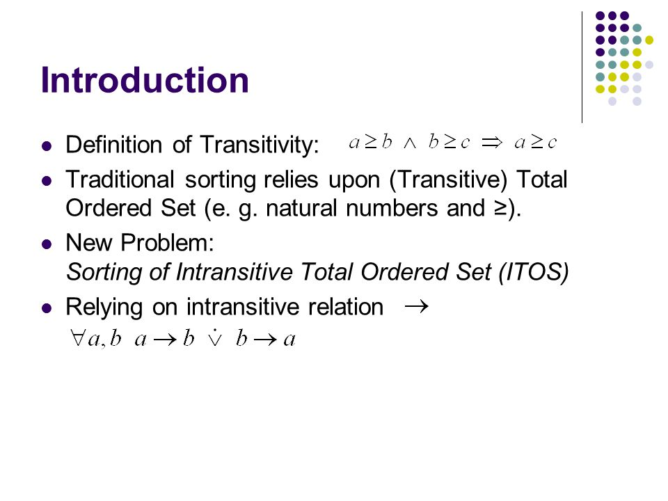 Introduction Definition of Transitivity: