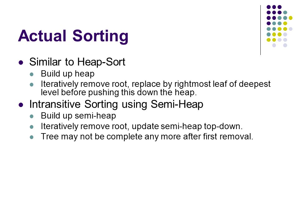 Actual Sorting Similar to Heap-Sort