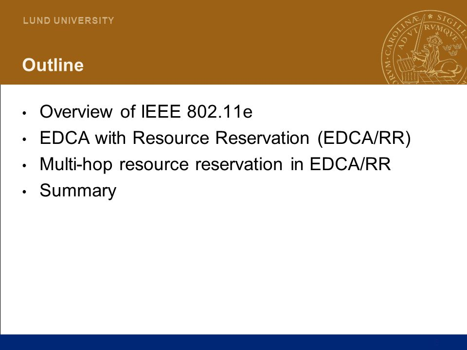 Outline Overview of IEEE 802.11e. EDCA with Resource Reservation (EDCA/RR) Multi-hop resource reservation in EDCA/RR.