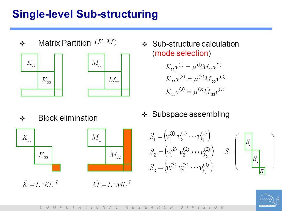 Single-level Sub-structuring