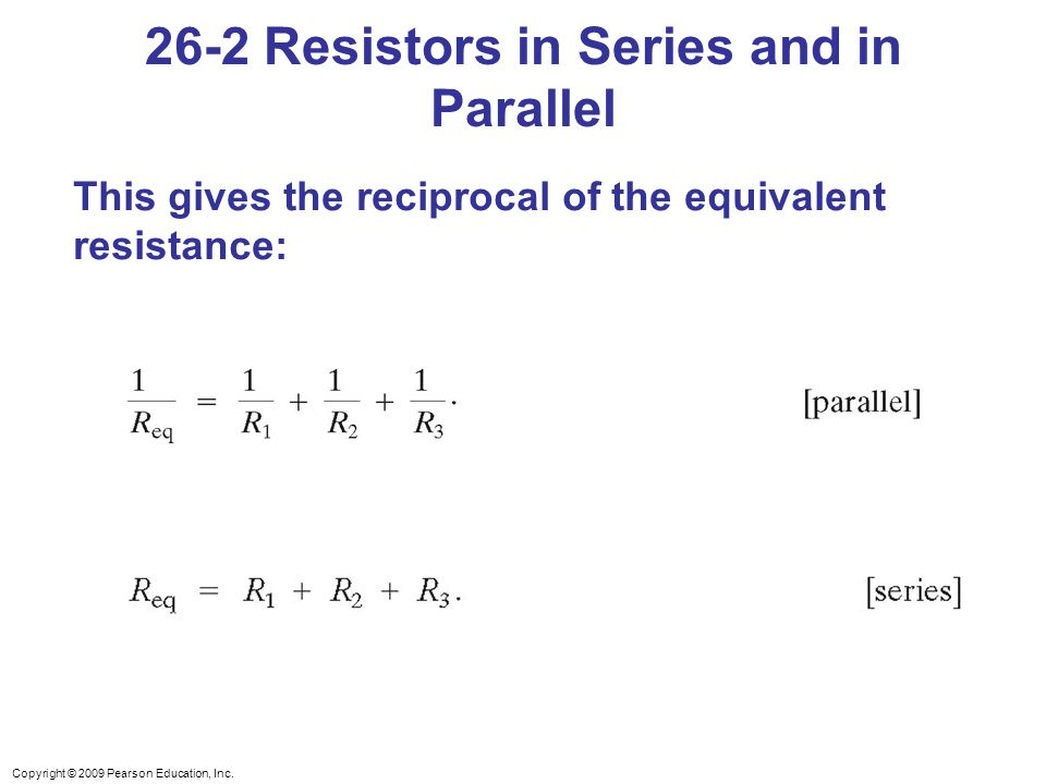 26-2 Resistors in Series and in Parallel