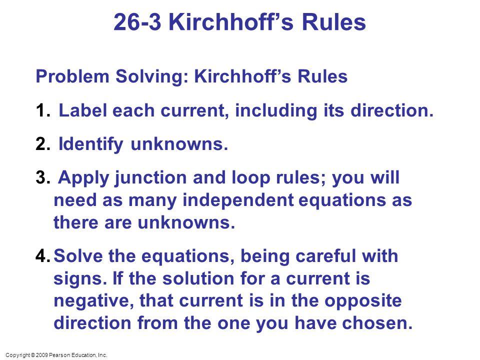 26-3 Kirchhoff's Rules Problem Solving: Kirchhoff's Rules