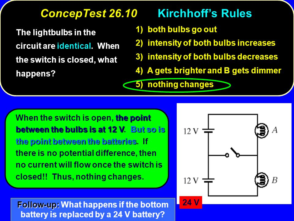 ConcepTest 26.10 Kirchhoff's Rules