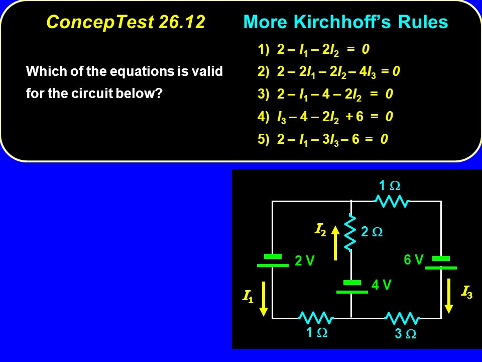 ConcepTest 26.12 More Kirchhoff's Rules