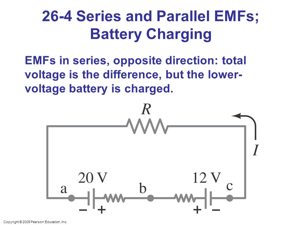 26-4 Series and Parallel EMFs; Battery Charging