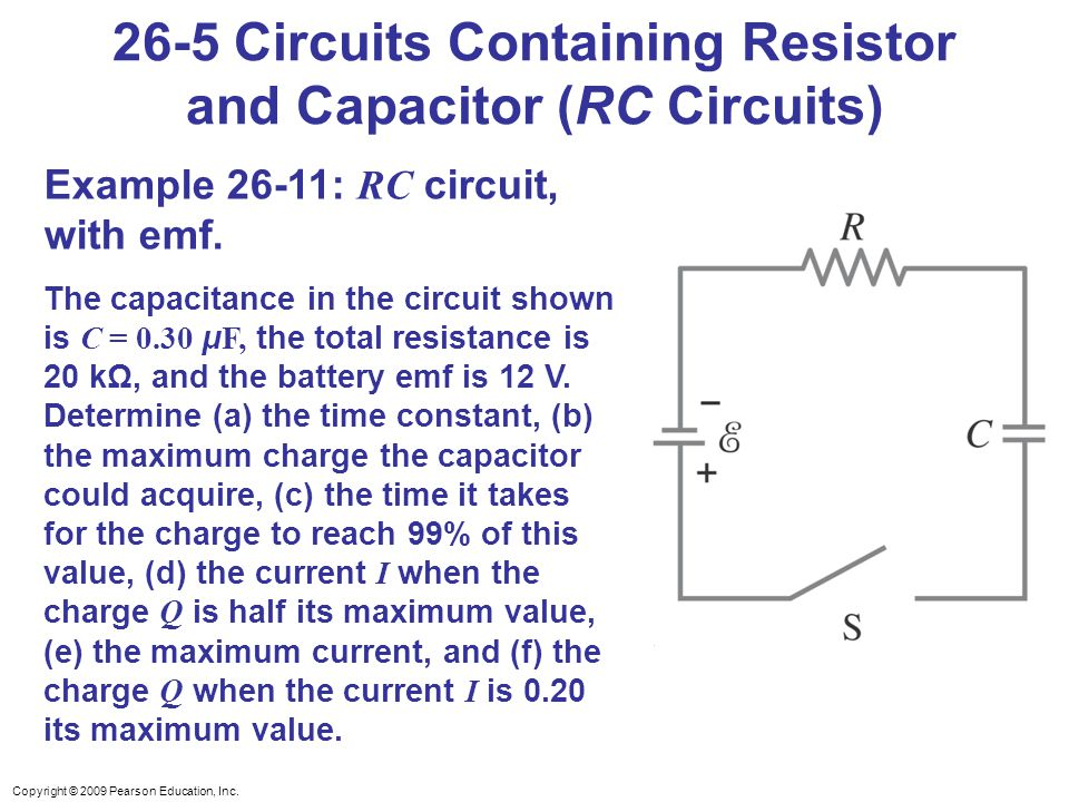 26-5 Circuits Containing Resistor and Capacitor (RC Circuits)