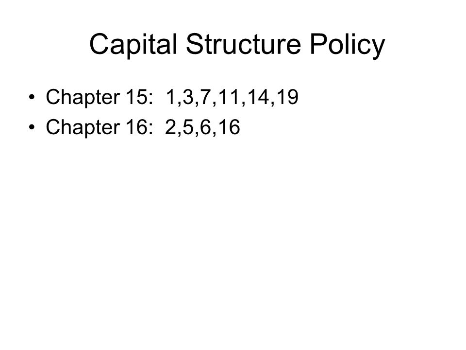 Capital Structure Policy