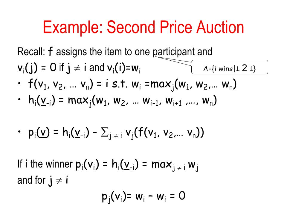 Example: Second Price Auction