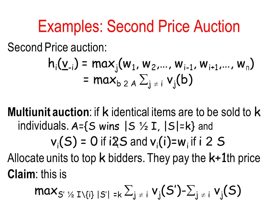 Examples: Second Price Auction