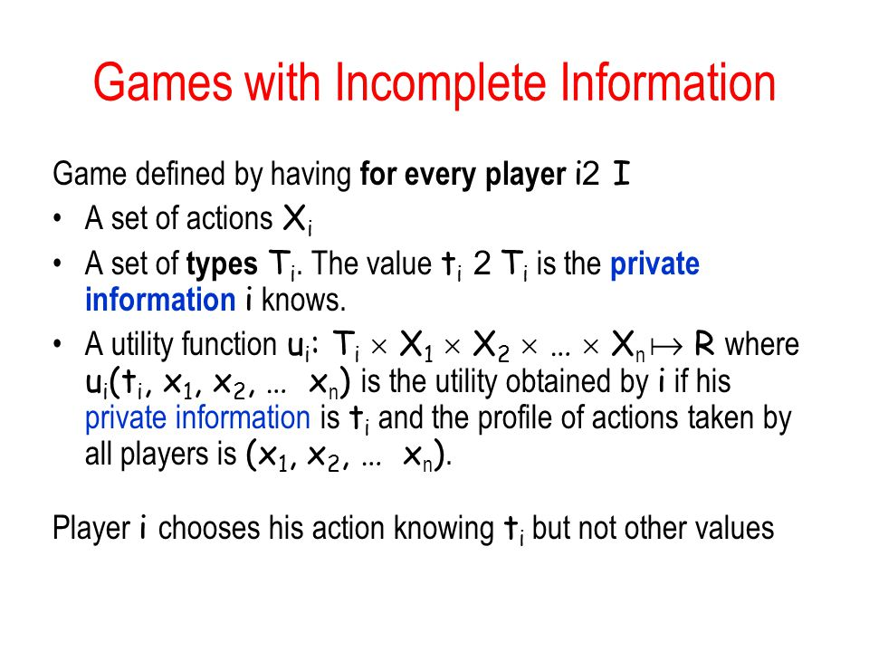 Games with Incomplete Information