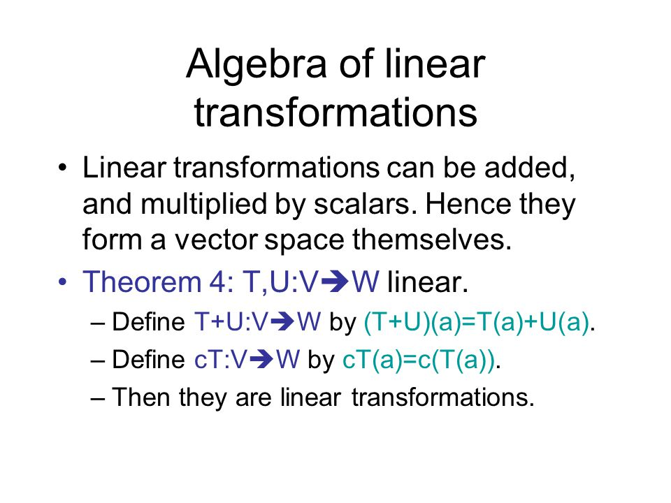 Algebra of linear transformations