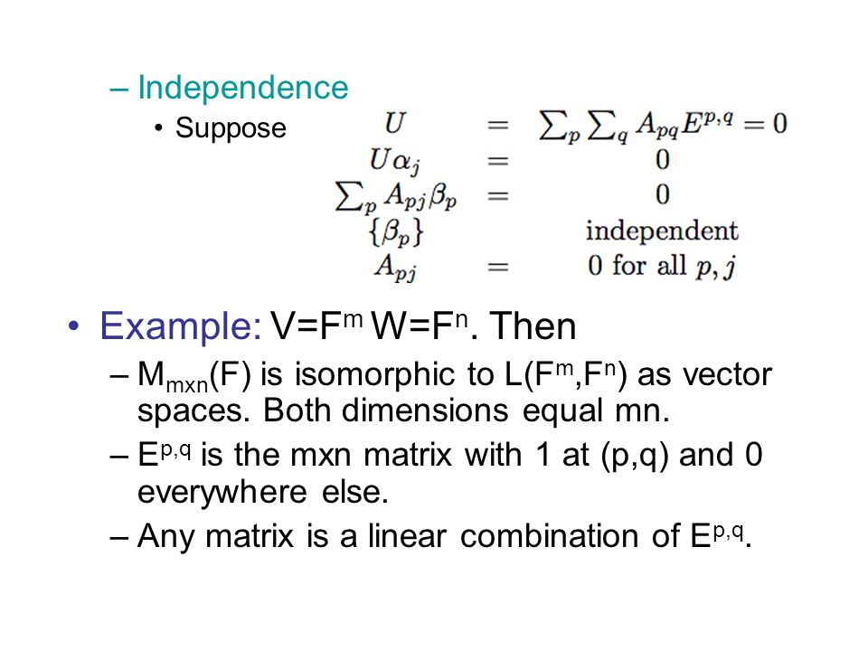 Example: V=Fm W=Fn. Then