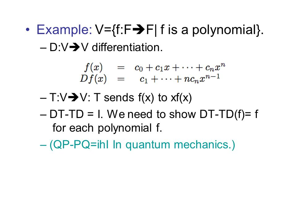 Example: V={f:FF| f is a polynomial}.
