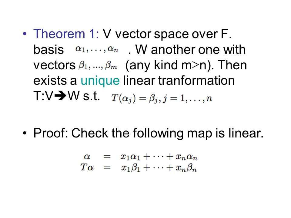 Theorem 1: V vector space over F. basis