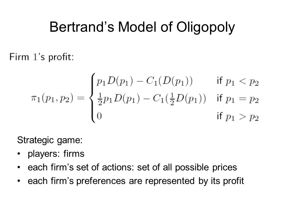 Bertrand's Model of Oligopoly