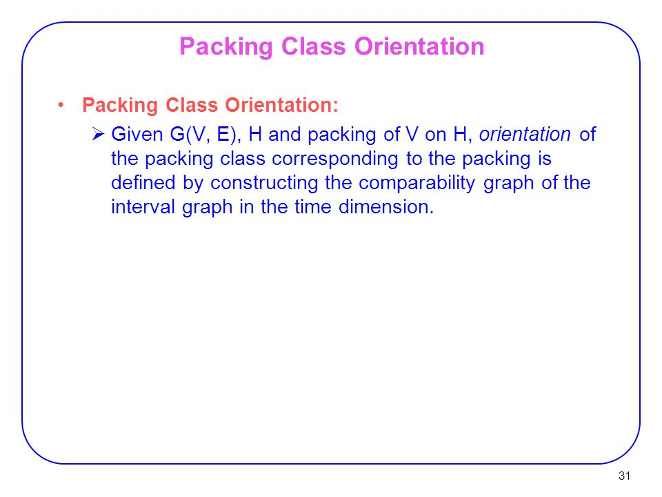 Packing Class Orientation