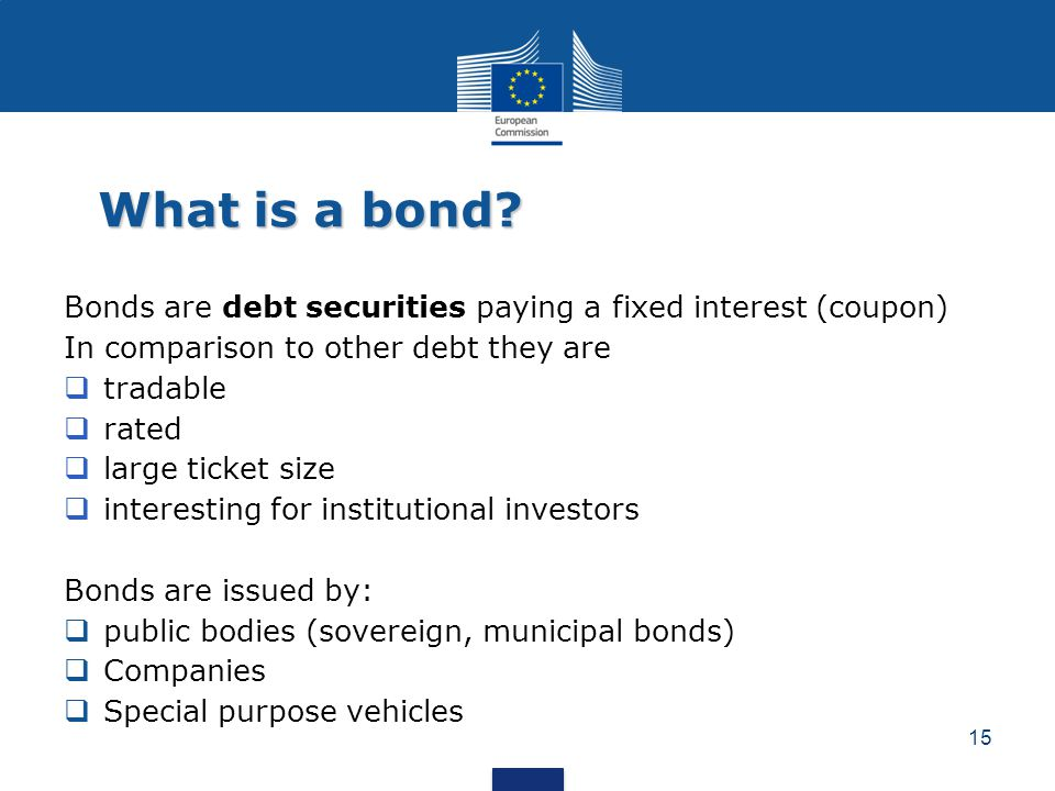 What is a bond Bonds are debt securities paying a fixed interest (coupon) In comparison to other debt they are.