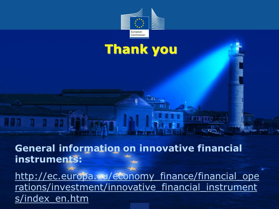 Thank you General information on innovative financial instruments: