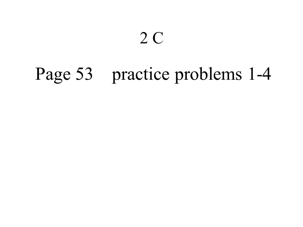 Page 53 practice problems 1-4