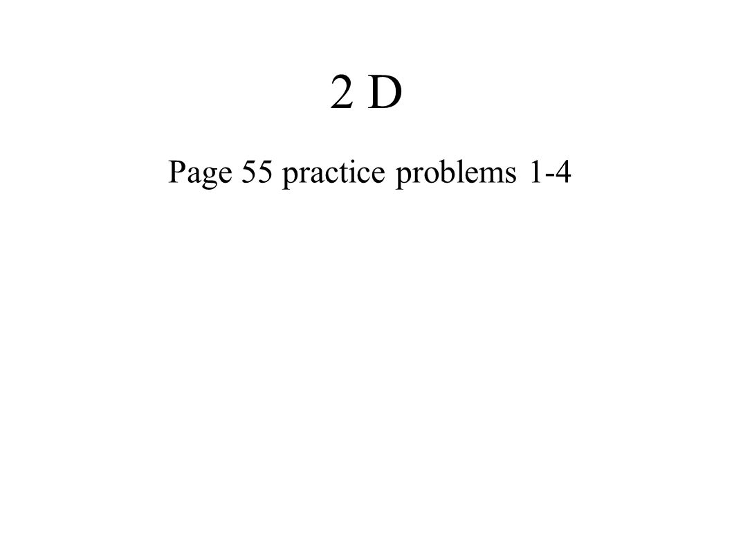 Page 55 practice problems 1-4