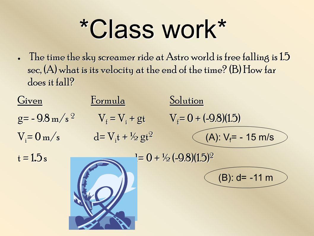 *Class work*