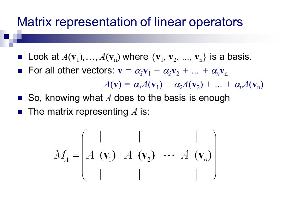 Matrix representation of linear operators