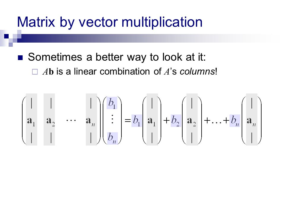 Matrix by vector multiplication