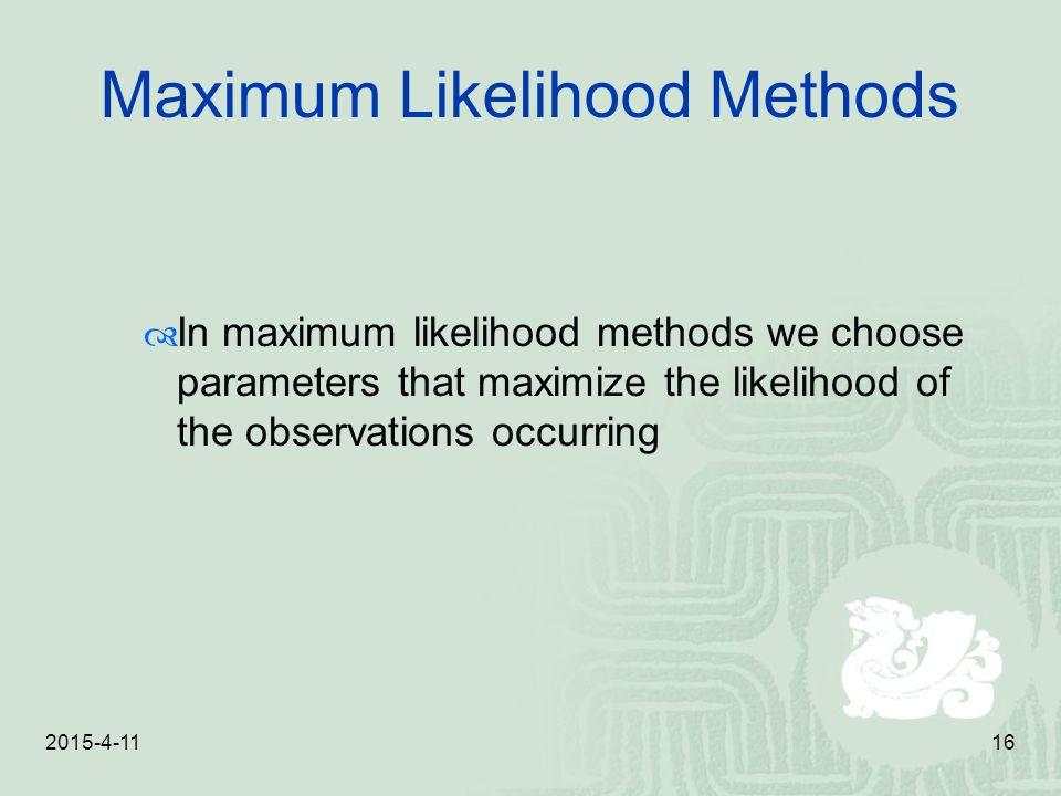 Maximum Likelihood Methods