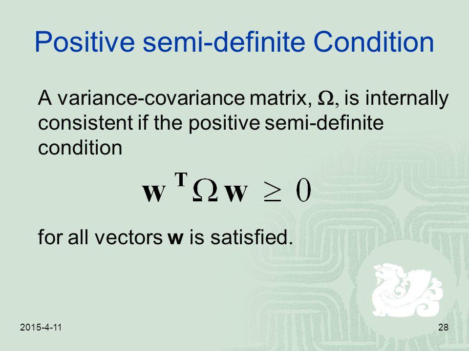 Positive semi-definite Condition