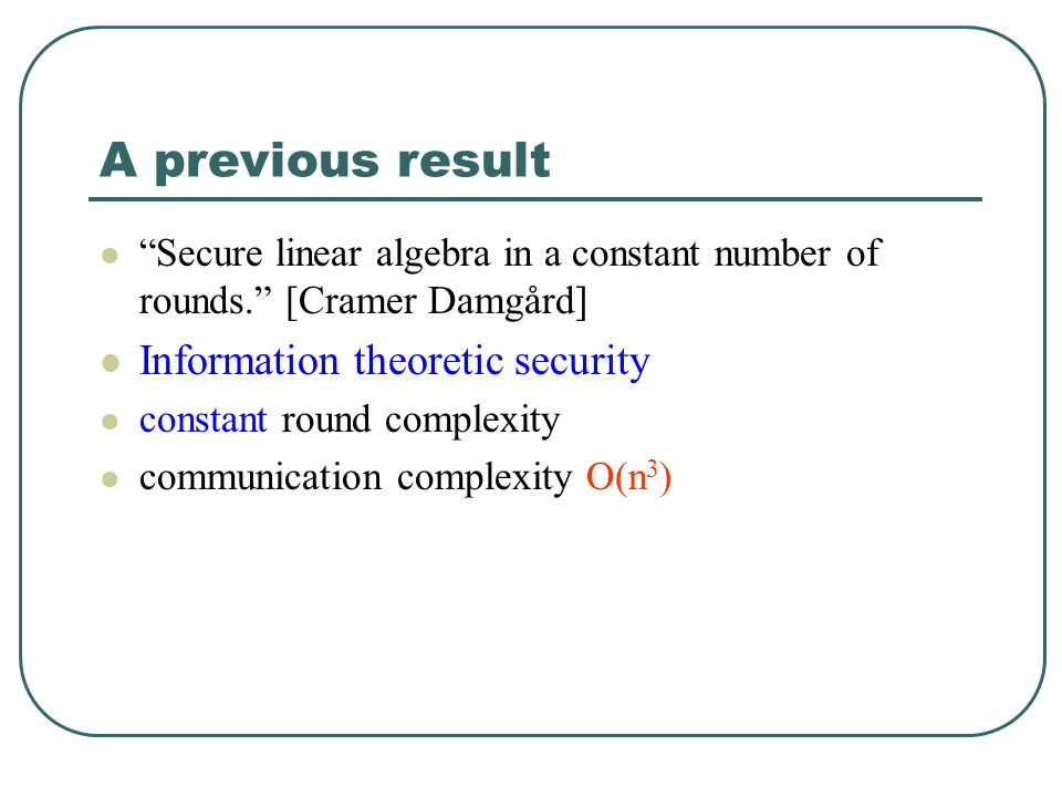 A previous result Information theoretic security