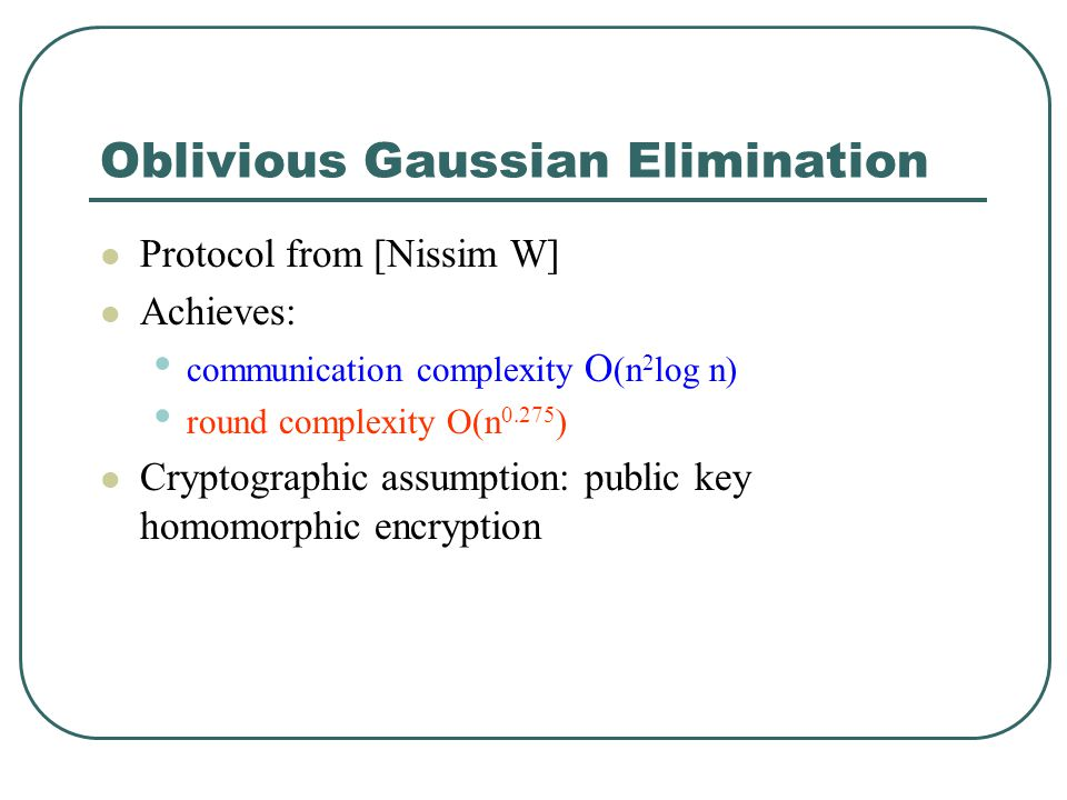 Oblivious Gaussian Elimination