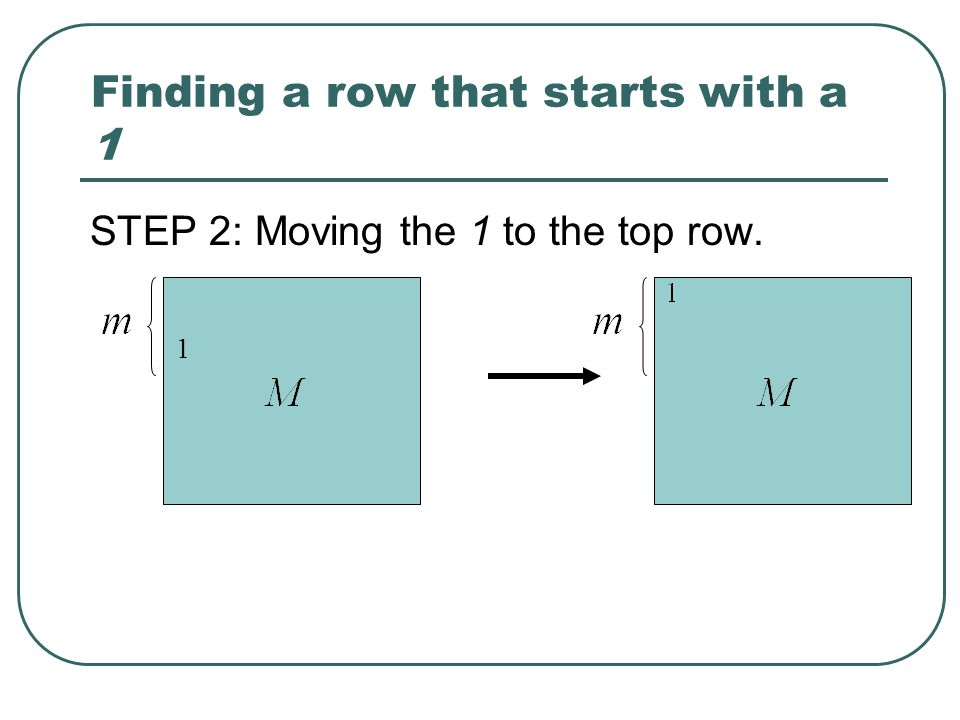 Finding a row that starts with a 1