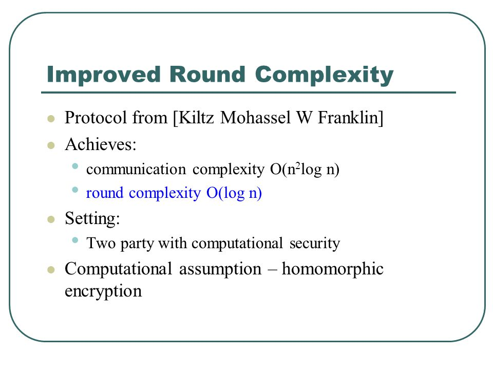 Improved Round Complexity