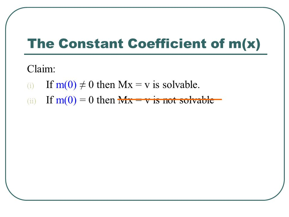 The Constant Coefficient of m(x)