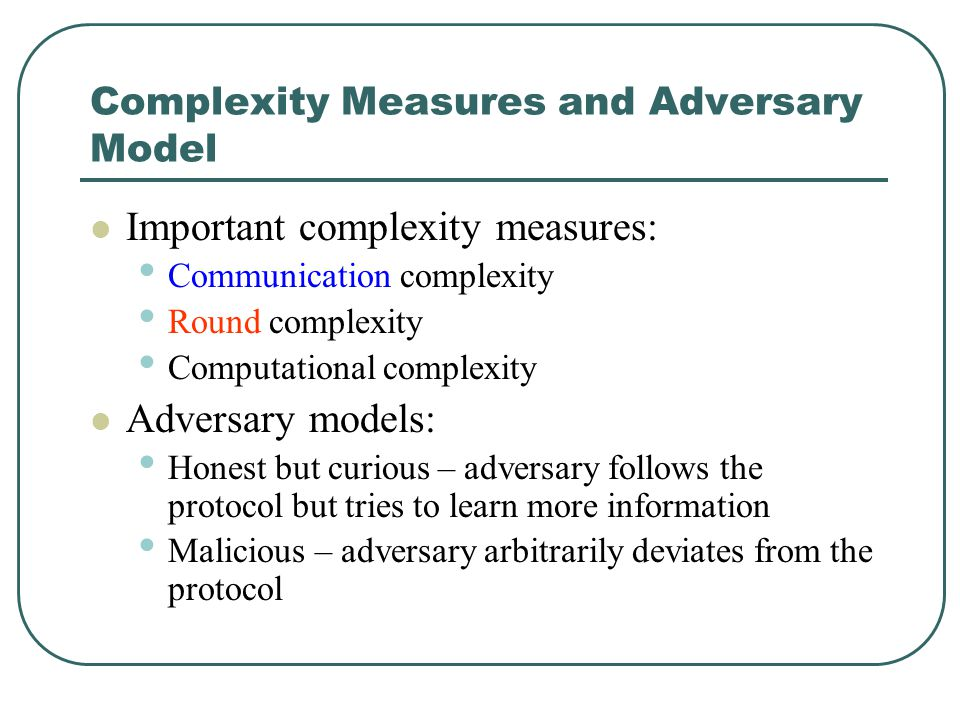 Complexity Measures and Adversary Model