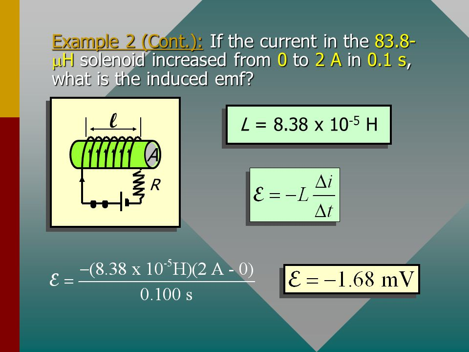 Example 2 (Cont. ): If the current in the 83
