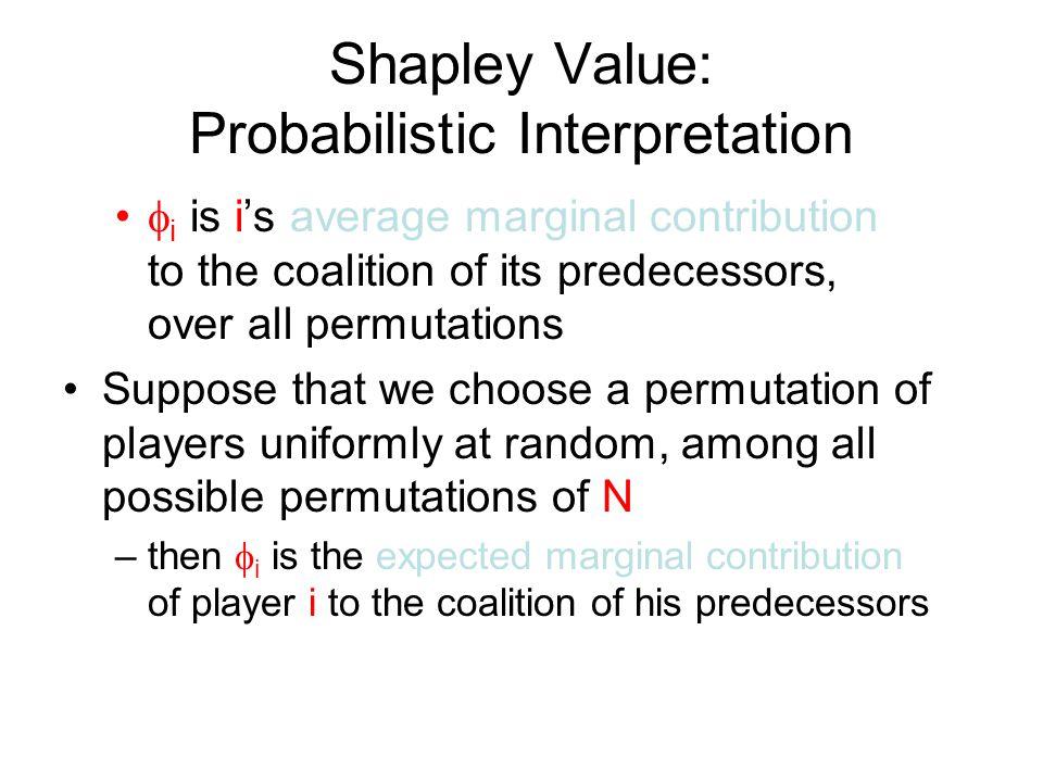 Shapley Value: Probabilistic Interpretation