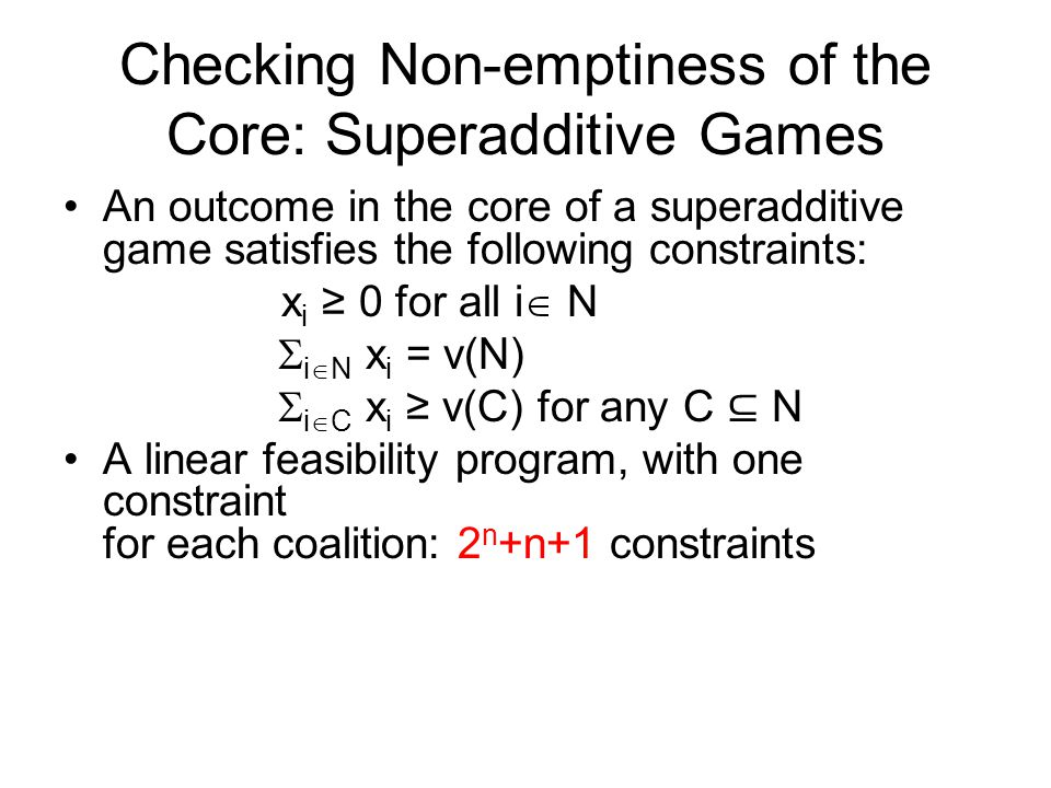 Checking Non-emptiness of the Core: Superadditive Games