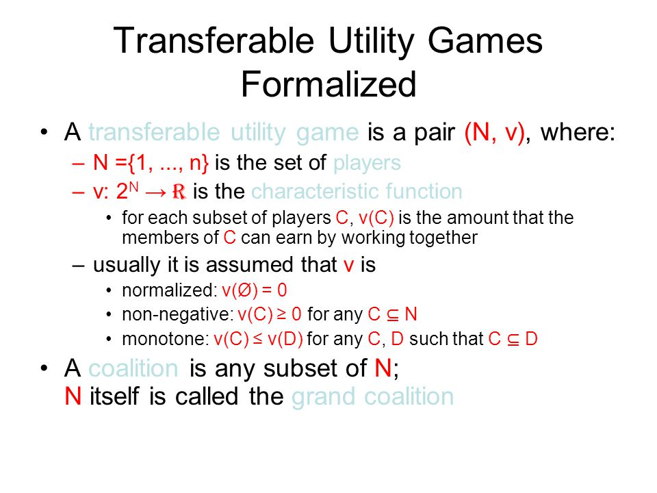 Transferable Utility Games Formalized