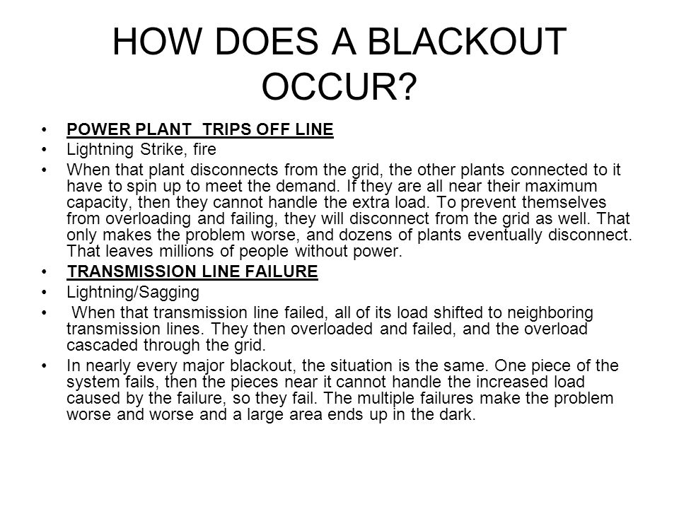 HOW DOES A BLACKOUT OCCUR