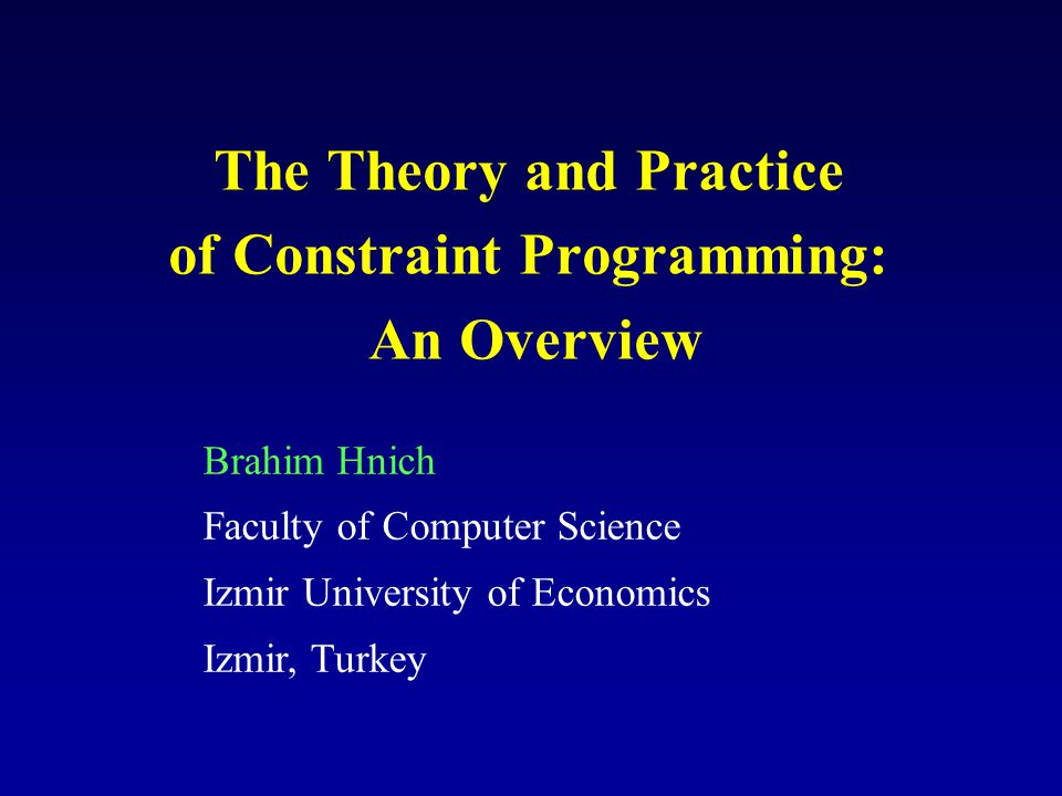 The Theory and Practice of Constraint Programming: An Overview