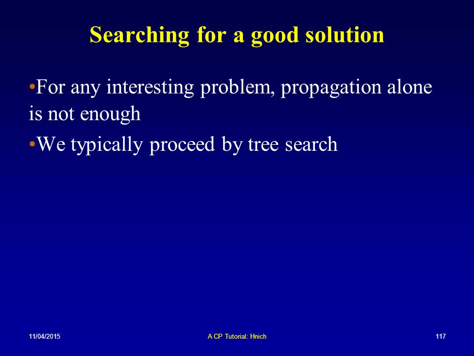 Searching for a good solution