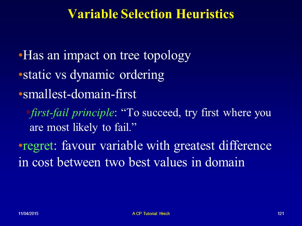 Variable Selection Heuristics