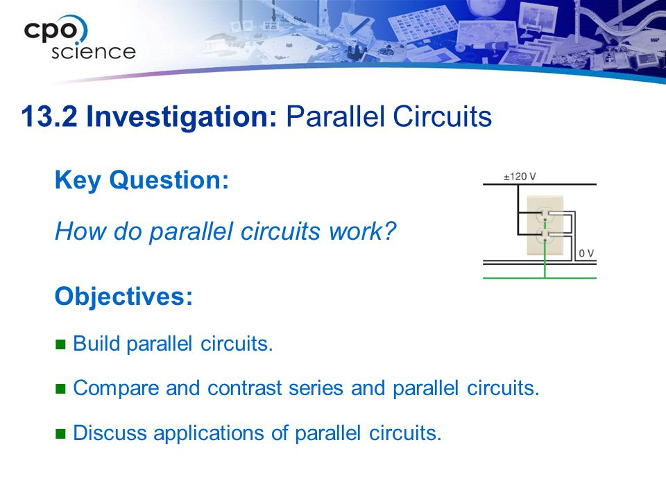 13.2 Investigation: Parallel Circuits
