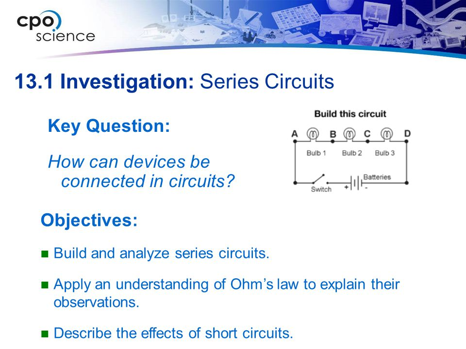 13.1 Investigation: Series Circuits