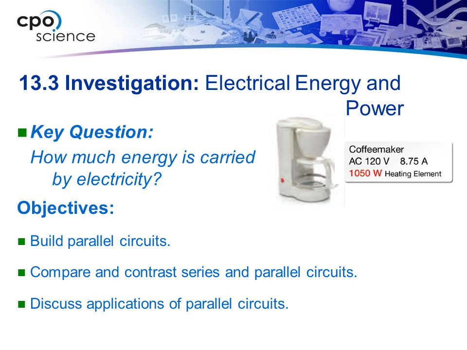 13.3 Investigation: Electrical Energy and Power