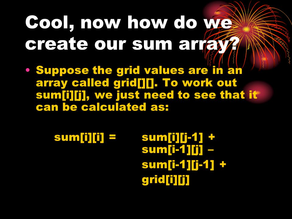 Cool, now how do we create our sum array