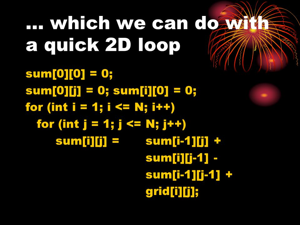 … which we can do with a quick 2D loop