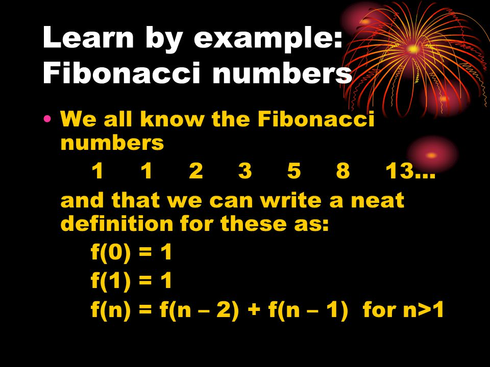 Learn by example: Fibonacci numbers